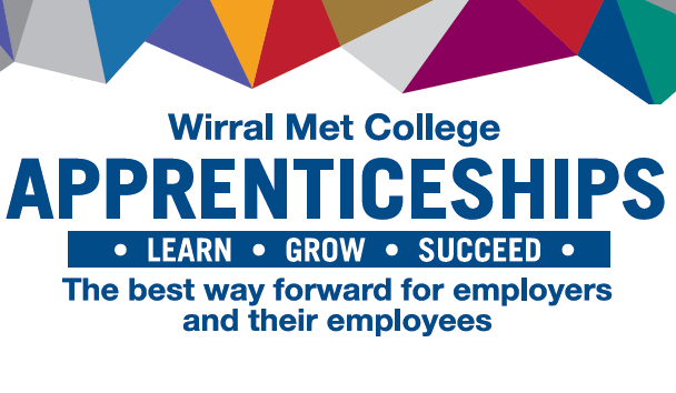 Wirral Met College. Apprenticeships. Learn Grow Succeed